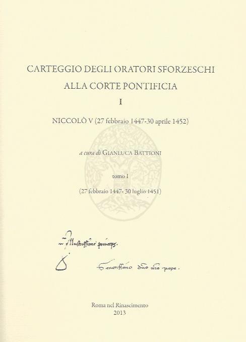 Collana Carteggio degli oratori sforzeschi alla corte pontificia